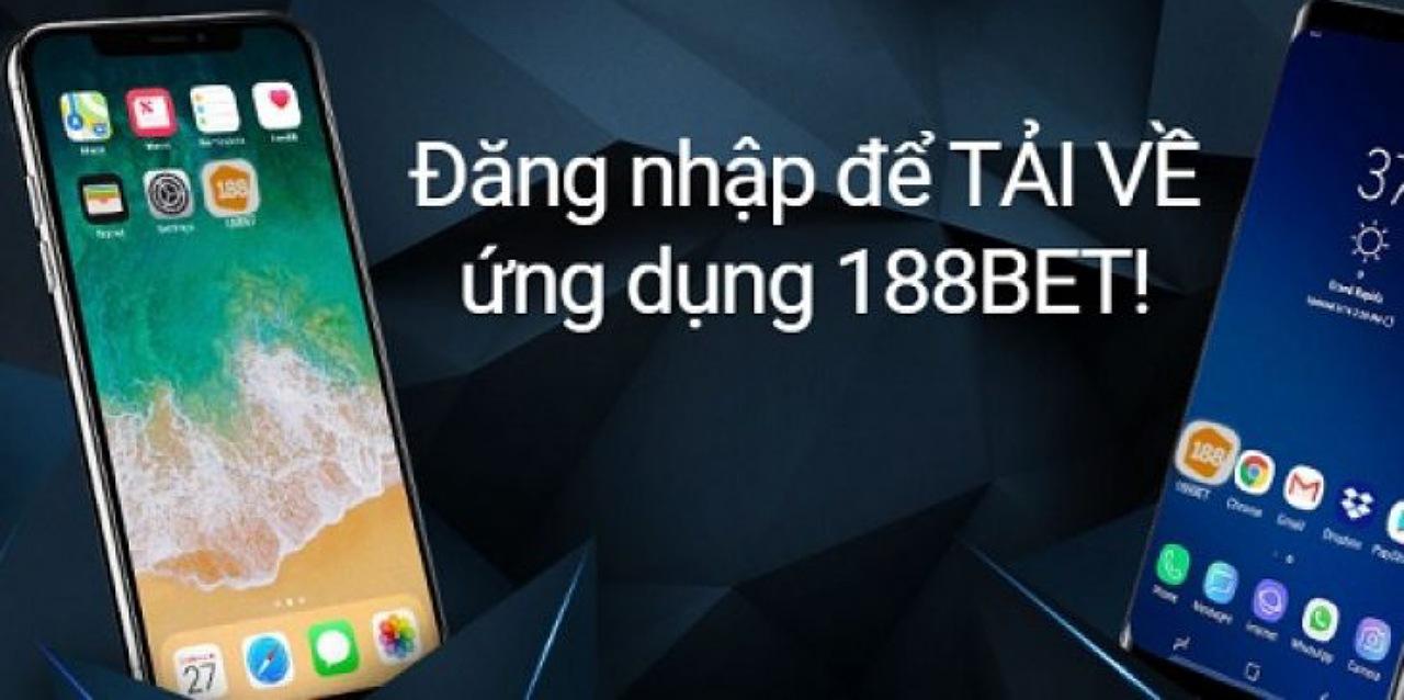 Download app nhà cái 188BET để cảm nhận sự tiện lợi
